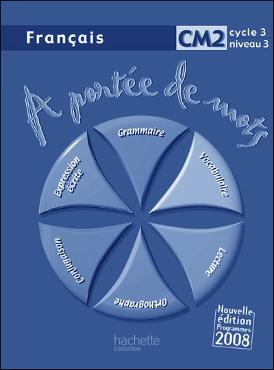 A Portee De Mots Francais Cm2 Guide Pedagogique Ed