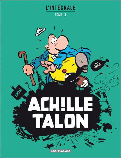 Achille Talon - Intégrales - Tome 11 - Mon Oeuvre à moi