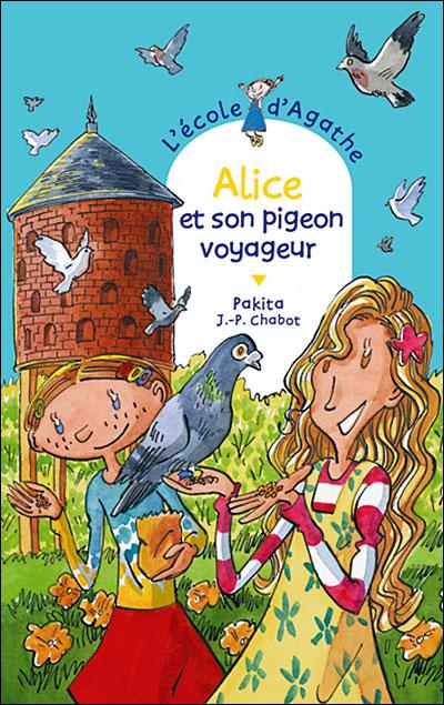 L'école d'Agathe - Tome 35 : Alice et son pigeon voyageur