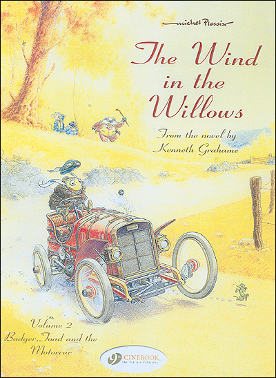 The wind in the willows - tome 2 Badger, Toad and the motorcar