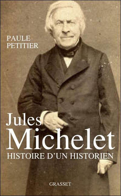 Jules Michelet, L'Homme histoire