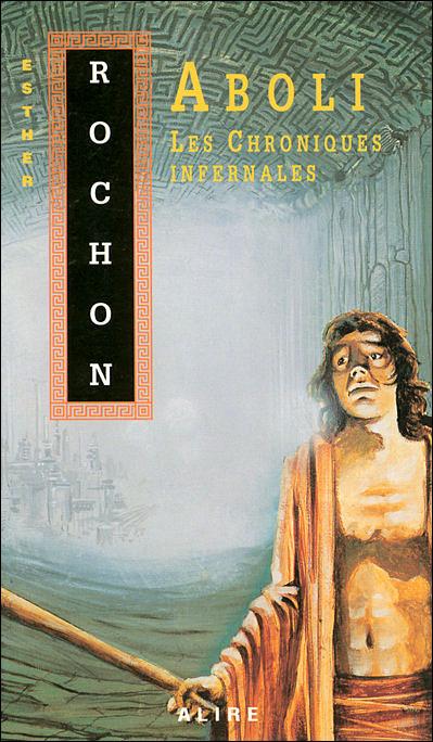 Les chroniques infernales - tome 2 Aboli