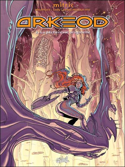 Arkeod - La pécheresse originelle Tome 02 : Arkeod