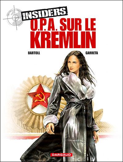 OPA sur le Kremlin