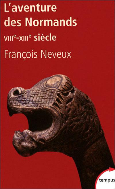 L'aventure des Normands, VIIIe-XIIIe siècle
