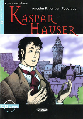 Kaspar Hauser, A2 niveau 2