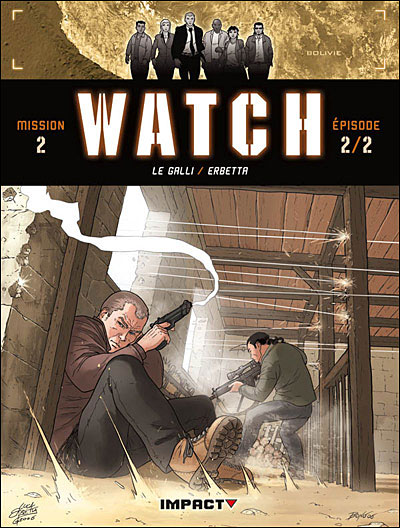 Watch - Mission 2 Tome 2 Tome 04 : Watch