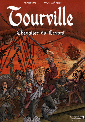 Tourville - Tome 1 : Les chevaliers du levant