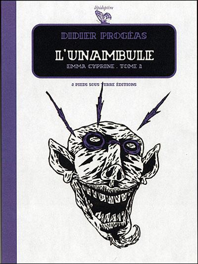 L'Unambule - tome 2 Emma Cyprine