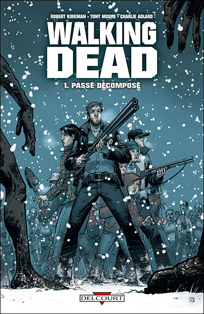 Walking Dead - tome 1 - Passe Decompose