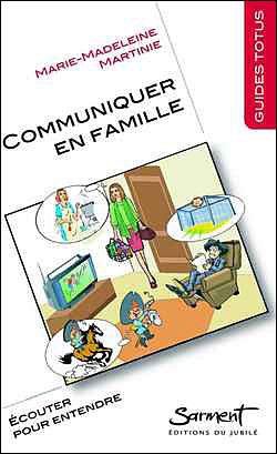 Communiquer en famille