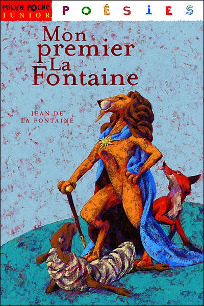 Mon premier La Fontaine