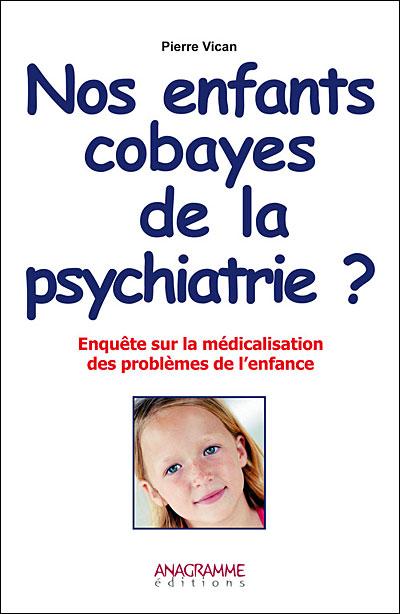 Nos enfants, cobayes de la psychiatrie ?