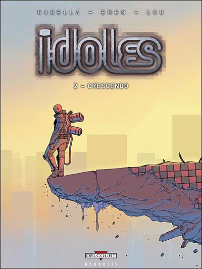 Idoles - Tome 2 Tome 02 : Idoles