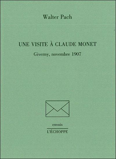 Une visite à Claude Monet, novembre 1907