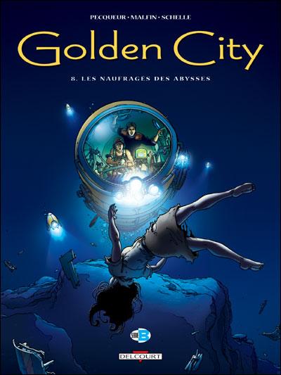 Golden City T08 Les naufragés des Abysses