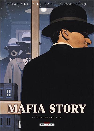 Mafia Story T04 Murder inc 2/2