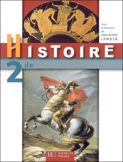 Histoire Seconde - Livre de l'élève - Edition 2006