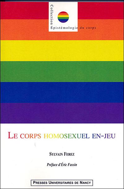 Le corps homosexuel en-jeu