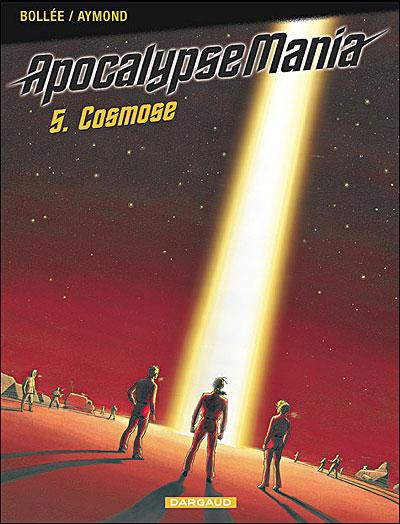 Apocalypse Mania - Cycle 1 - Cosmose