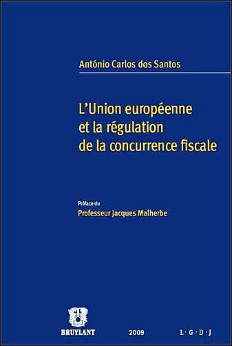 L'Union européenne et la régulation de la concurrence fiscale