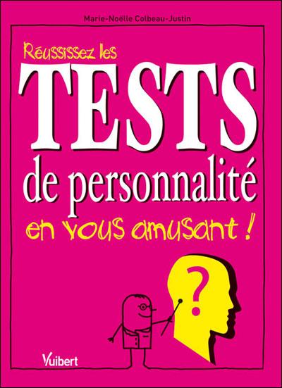 Réussissez les tests de personnalité en vous amusant