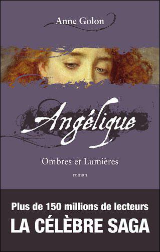 Angélique, Ombres et lumières t.5 - éd. augmentée GF