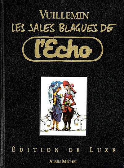 Les Sales Blagues de l'Echo - Luxe