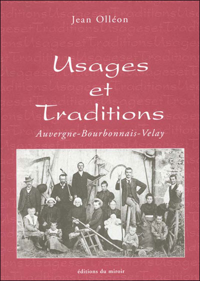 Usages et traditions auvergne bourbonnais velay