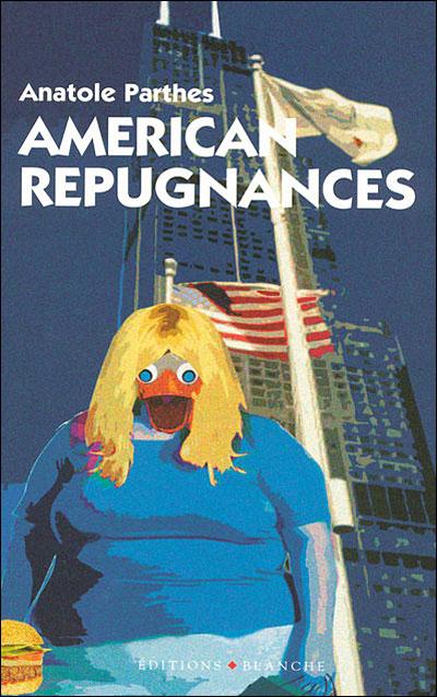 American repugnances