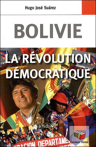 Bolivie : la révolution démocratique