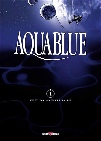 Aquablue - Tome 1  - Edition anniversaire : Nao