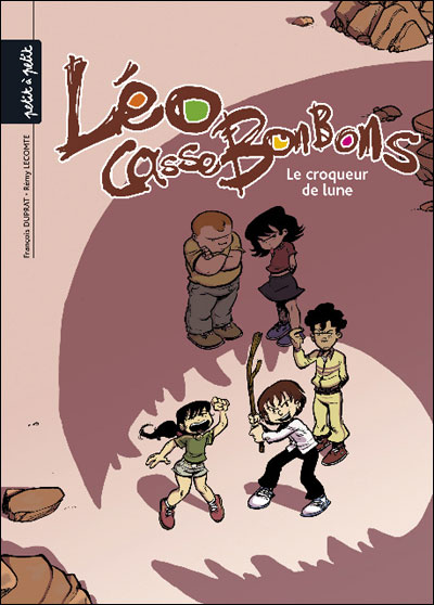 Léo Cassebonbons - Tome 3 : Croqueur de lune
