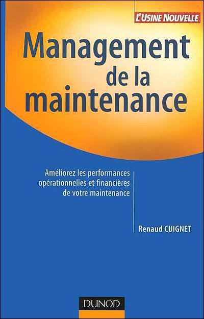 Management de la maintenance - 3e éd. -