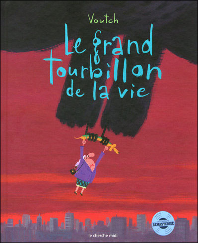 Le grand tourbillon de la vie - (NE2)