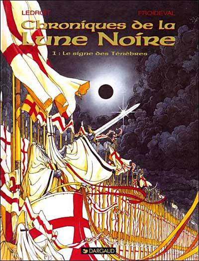 Le Signe des ténèbres - tome 1 - Chroniques De La Lune Noire