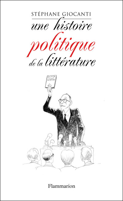 Une histoire politique de la littérature