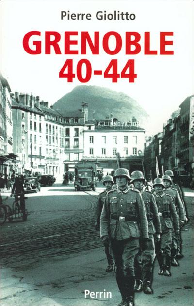Grenoble, 1940-1944