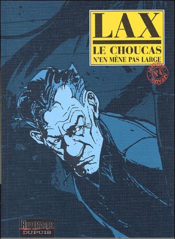 Le Choucas - Tome 4 : Le Choucas n'en mène pas large