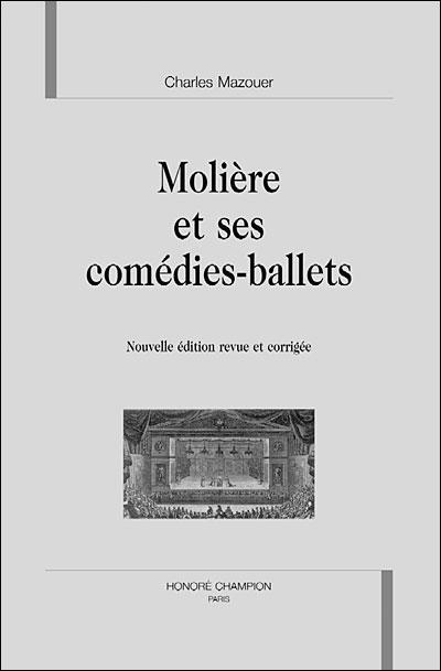 Molière et ses comédies-ballets