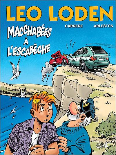 Leo Loden - Tome 15 * Macchabées à l'escabèche