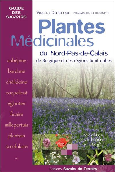 Plantes médicinales du Nord-Pas-de-Calais de Belgique et des régions limitrophe