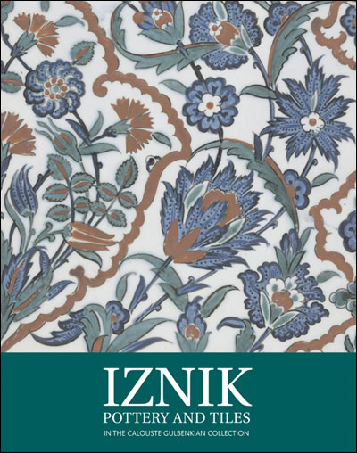 Iznik Pottery and tiles in the Calouste Gulbekian collection