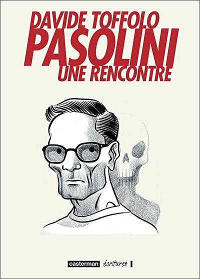 Pasolini - Une rencontre