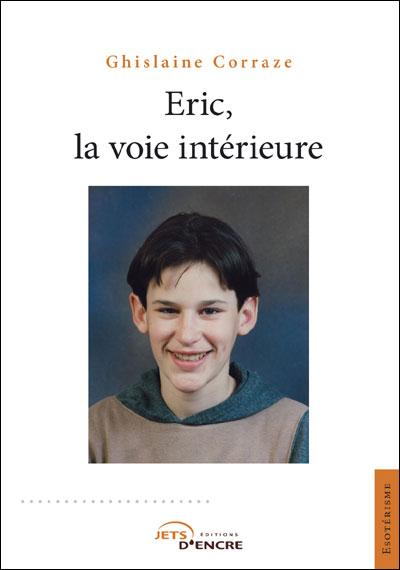 Eric, la voie intérieure