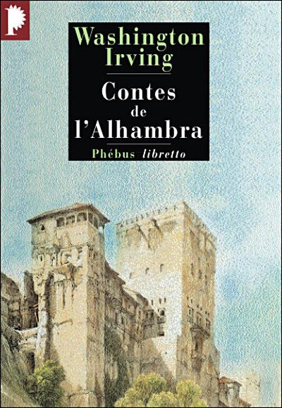 Contes de l'Alhambra de Washington Irving Contes-de-l-Alhambra