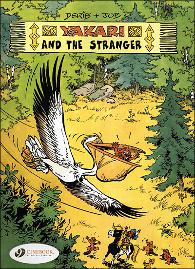 Yakari - tome 5 And the Stranger
