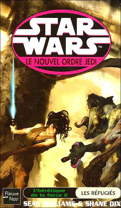 Star Wars - An 28 Le nouvel ordre Jedi Tome 11  L'hérétique de la force vol 2 : Les Réfugiés
