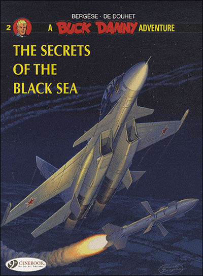 Buck Danny - tome 2 The secrets of the black sea