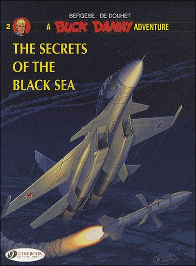 Buck Danny - tome 2 The secrets of the black sea